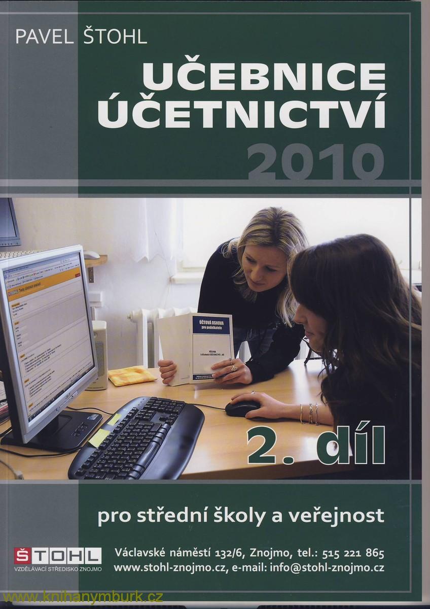 Učebnice účetnictví 2010 pro střední školy a pro veřejnost, 2. díl