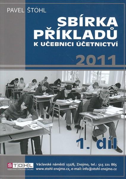 Sbírka příkladů k Učebnici účetnictví 2011, 1. díl