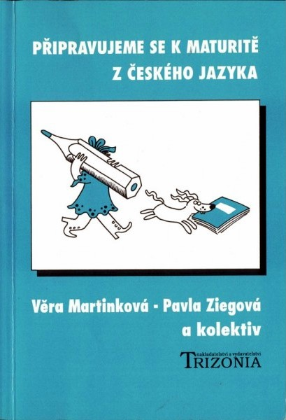 Připravujeme se k maturitě z českého jazyka