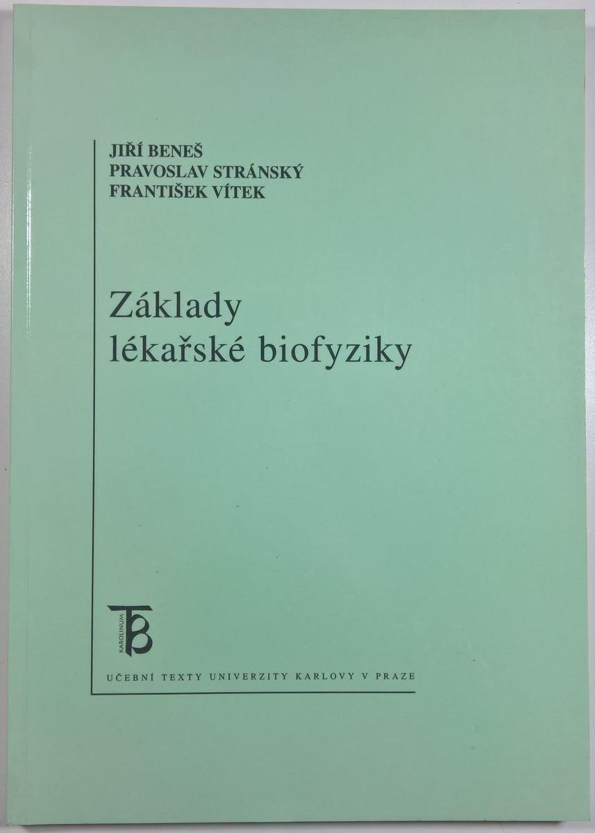 Základy lékařské biofyziky
