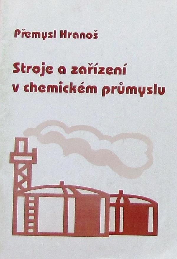 Stroje a zařízení v chemickém průmyslu, studijní text pro SPŠCH - Náhled učebnice