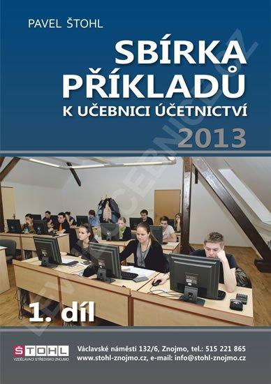 Sbírka příkladů k Učebnici účetnictví 2013, 1. díl