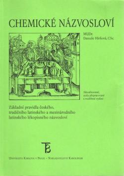 Chemické názvosloví, základní pravidla českého, tradičního latinského a mezinárodního latinského lékopisného názvosloví - Náhled učebnice