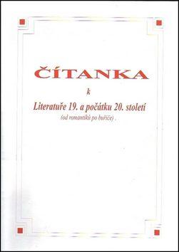 Čítanka k Literatuře 19. a počátku 20. století (od romantiků po buřiče) - Náhled učebnice