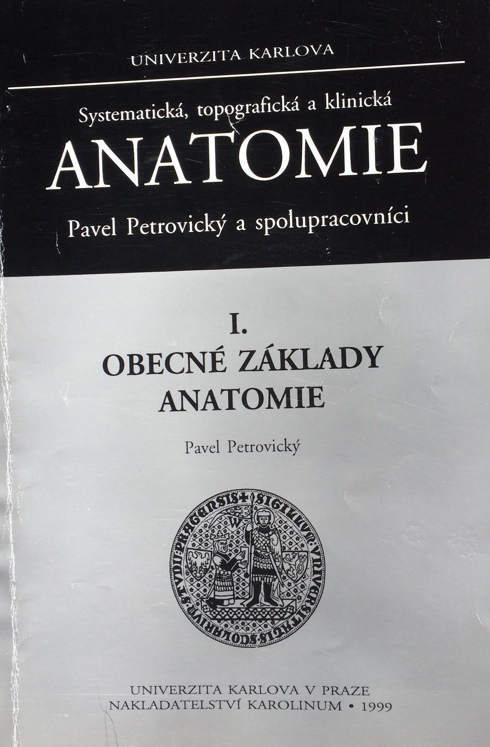Anatomie I. obecné základy anatomie
