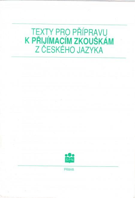 Texty pro přípravu k příjímacím zkouškám z českého jazyka - Náhled učebnice