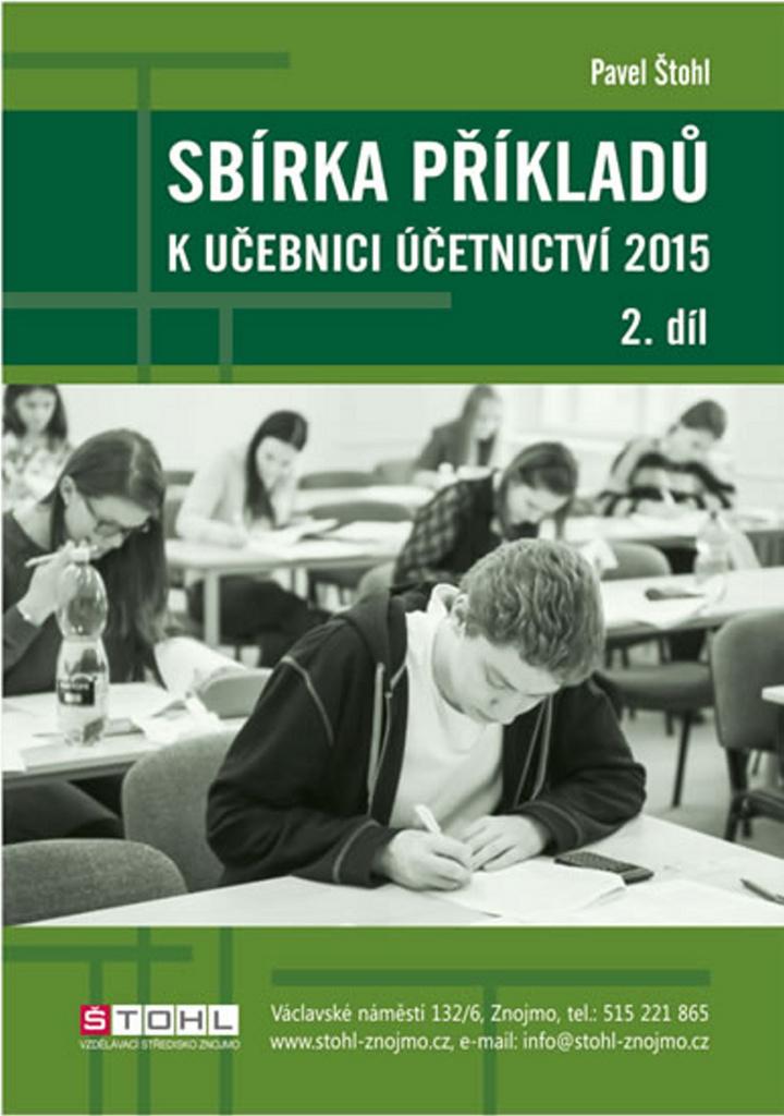 Sbírka příkladů k Učebnici účetnictví 2015 (2. díl) - Náhled učebnice