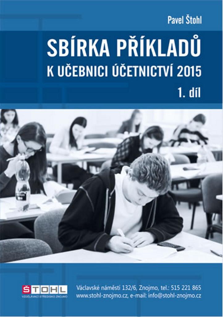 Sbírka příkladů k Učebnici účetnictví 2015, 1. díl