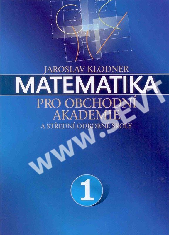 Matematika pro obchodní akademie a střední odborné školy