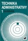 Technika administrativy 1 pro střední školy
