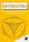 Matematika, přehled učiva základní školy s řešenými příklady