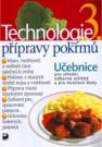Technologie přípravy pokrmů 3 - Náhled učebnice