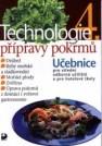 Technologie přípravy pokrmů 4, učebnice pro střední odborná učiliště, učební obory kuchař-kuchařka, kuchař-číšník, číšník-servírka a pro hotelové školy - Náhled učebnice