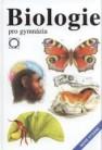 Biologie pro gymnázia (teoretická a praktická část) 8. vydání