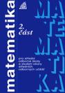 Matematika pro střední odborné školy a studijní obory středních odborných učilišť. 2. část