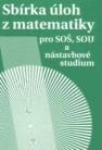 Sbírka úloh z matematiky pro SOŠ, SOU a nástavbové studium - Náhled učebnice