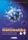 Matematika 6–9 pro vyšší stupeň ZŠ a nižší ročníky víceletých gymnázíí