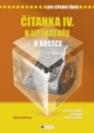 Čítanka k Literatuře v kostce IV. pro střední školy. Česká a světová literatura 2. pol. 20. století