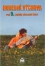 Hudební výchova pro 9. ročník základní školy