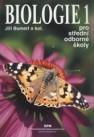 Biologie 1 pro střední odborné školy: zemědělské, lesnické, rybářské, zahradnické, ochrany a tvorby životního prostředí