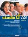 Studio d A2: učebnice (lekce 1-6) s pracovním sešitem, audionahrávkami a vyjímatelným slovníkem. 2006. 157 s. + 1 CD-ROM + brožura (32 s. ; 17 x 24 cm)