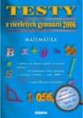 Testy z víceletých gymnázií 2006. Matematika