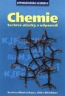 Chemie. Testové otázky a odpovědi