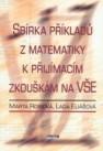 Sbírka příkladů z matematiky k přijímacím zkouškám na VŠE - Náhled učebnice