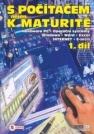 S počítačem nejen k maturitě. 1. díl - Náhled učebnice