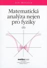 Matematická analýza nejen pro fyziky I