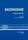 Ekonomie stručný přehled - teorie a praxe aktuálně a v souvislostech