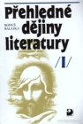 Přehledné dějiny literatury, Dějiny české literatury s přehledem vývojových tendencí světové literatury do devadesátých let 19. století - Náhled učebnice
