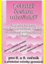 Zvládáš českou mluvnici?, jazykové rozbory, doplňovací cvičení, diktáty, společenskovědní otázky s řešením : pro 8. a 9. ročník a příslušné ročníky gymnázií
