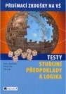 Testy - Studijní předpoklady a logika