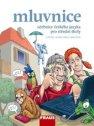 Učebnice českého jazyka pro střední školy: mluvnice. 2009. 264 s