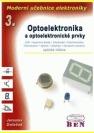 Moderní učebnice elektroniky, Optoelektronika : optoelektronické prvky a optická vlákna
