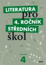 Literatura pro 4. ročník středních škol: pracovní sešit. 2010. 159 s