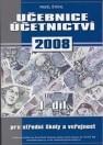 Učebnice účetnictví 2008 pro střední školy a veřejnost, 1.díl