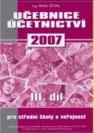 Učebnice účetnictví pro střední školy a pro veřejnost: Učebnice. 3. díl. 160 s
