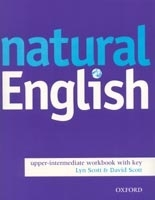 NATURAL ENGLISH UPPER INTERMEDIATE WORKBOOK WITH KEY