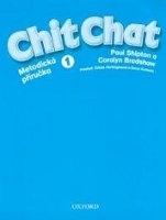 CHIT CHAT 1 TEACHER´S BOOK CZ