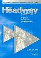 New Headway, English Course : Beginner, Elementary, Pre-intermediate ; Slovníček a Přehled Mluvnice Pro První Tři Úrovně - Náhled učebnice