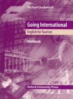 Going International, English for Tourism. Workbook