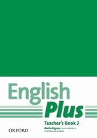 ENGLISH PLUS 3 TEACHER´S BOOK WITH PHOTOCOPIABLE RESOURCES -.