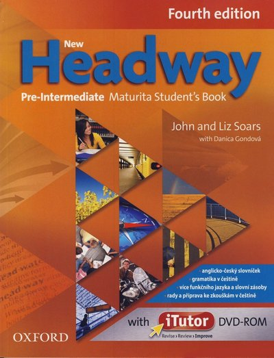 NEW HEADWAY FOURTH EDITION PRE-INTERMEDIATE MATURITA STUDENT´S BOOK + iTUTOR DVD-ROM