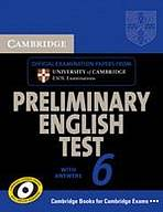 Cambridge Preliminary English Test 6, Examination Papers from University of Cambridge ESOL Examinations. Self study pack