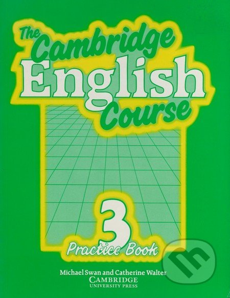 The Cambridge English Course 3. Practice book