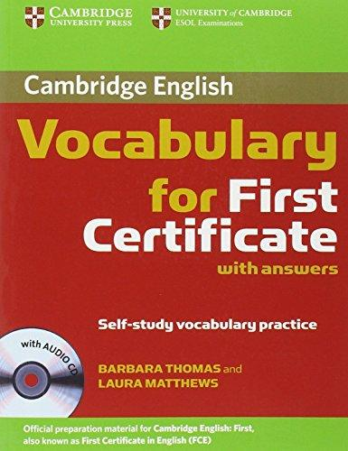 Cambridge vocabulary for first certificate, with answers : self-study vocabulary practice