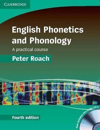 English Phonetics and Phonology, A Practical Course