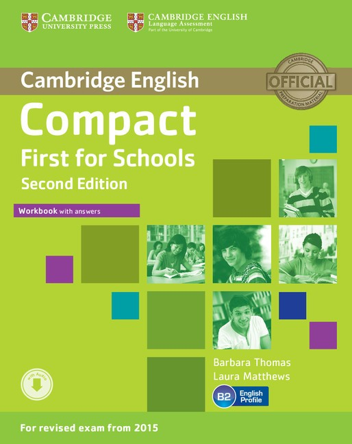 Compact First for Schools, Second Edition Workbook